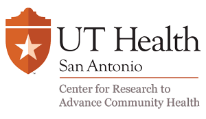 UT Health San Antonio Center for Research to Advance Community Health